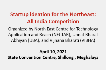 Startup ideation for the Northeast: All India Competition