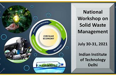 National Workshop on Solid Waste Management July 30-31, 2021