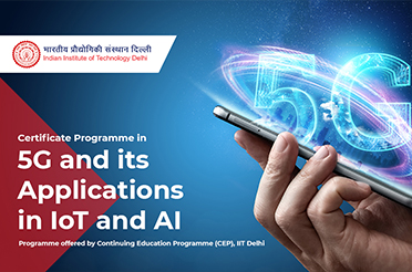 CEP Certificate Programme in 5G and its Applications in IoT and AI