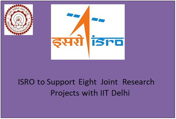 ISRO to Support Eight Joint Research  Projects